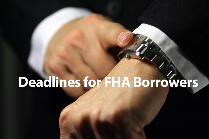 FHA Deadlines