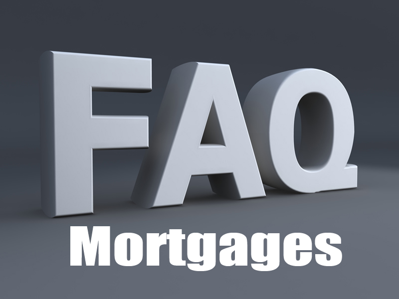 Mortgage FAQs
