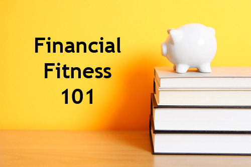 Financial Fitness 101