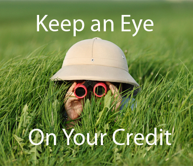 Keep an Eye on Your Credit